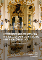 Investigation-and-Conservation-of-East-Asian-Cabinets-in-Imperial-Residences-(1700-1900)